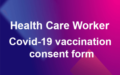 Health Care Worker Covid-19 vaccination consent form